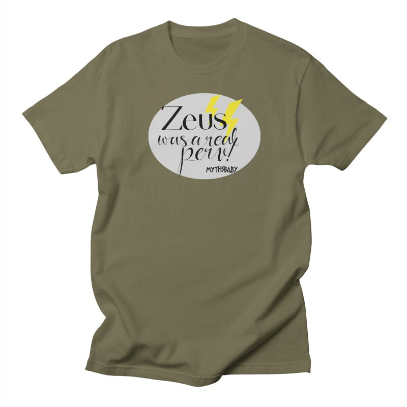 Zeus Was a Real Perv **LAST CHANCE** Women's T-Shirt by Let's Talk About Myths, Baby! Merch Shop