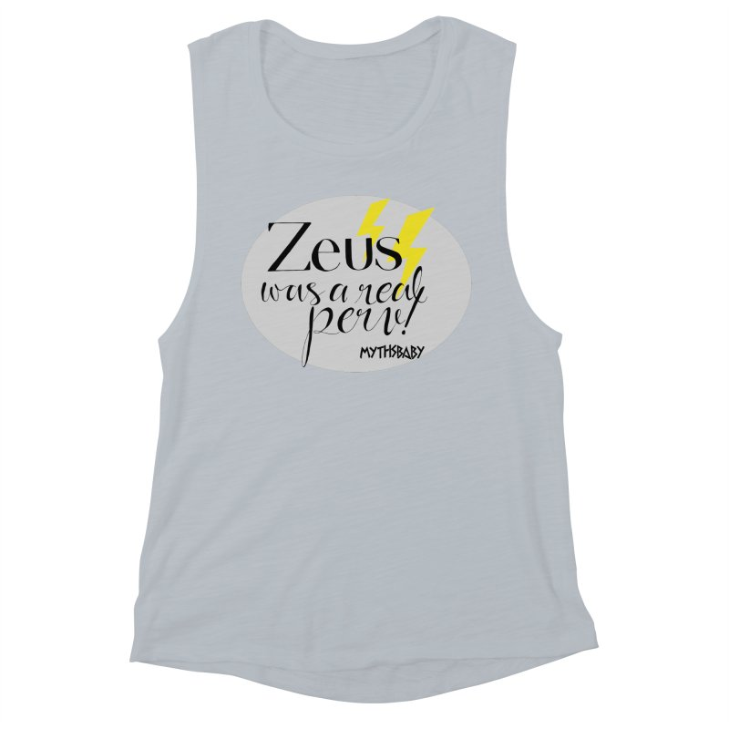Zeus Was a Real Perv **LAST CHANCE** Women's Tank by Let's Talk About Myths, Baby! Merch Shop