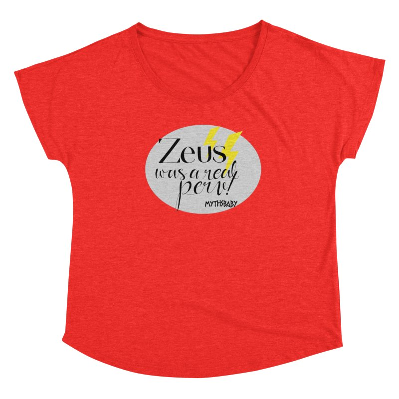 Zeus Was a Real Perv **LAST CHANCE** Women's Scoop Neck by Let's Talk About Myths, Baby! Merch Shop