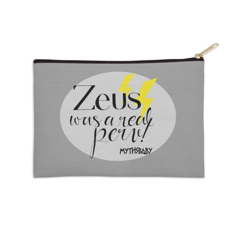 Zeus Was a Real Perv Accessories Zip Pouch by Myths Baby's Artist Shop