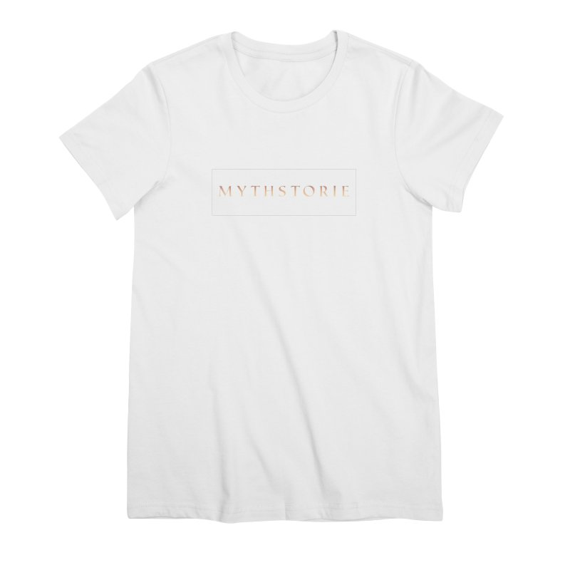 Mythstorie Shirt Women's T-Shirt by mythstorie's Artist Shop