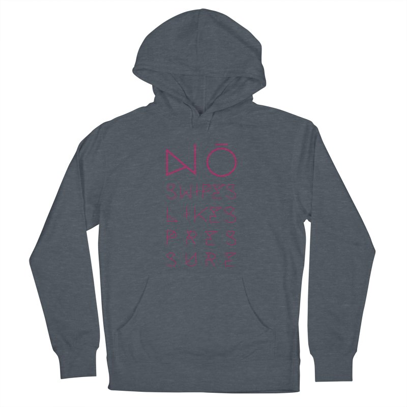 No Swipes. No Likes. No Pressure. (Maroon) Men's French Terry Pullover Hoody by MyUmbrella Store