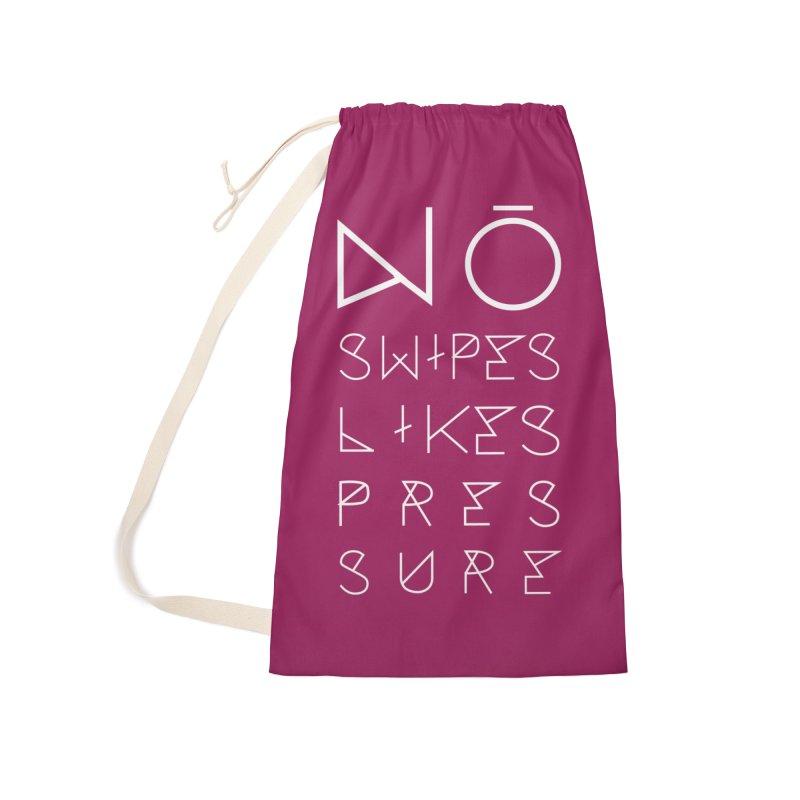No Swipes. No Likes. No Pressure. (White) Accessories Bag by MyUmbrella Store