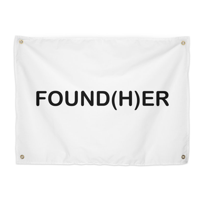 Found(H)ER Home Tapestry by MyUmbrella Store
