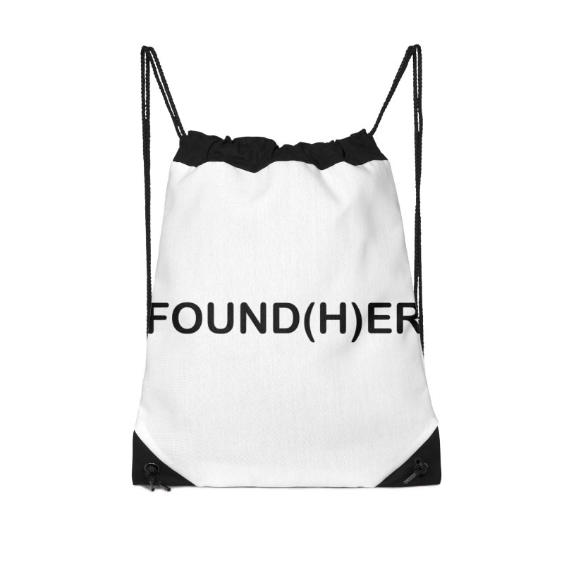 Found(H)ER Accessories Drawstring Bag Bag by MyUmbrella Store