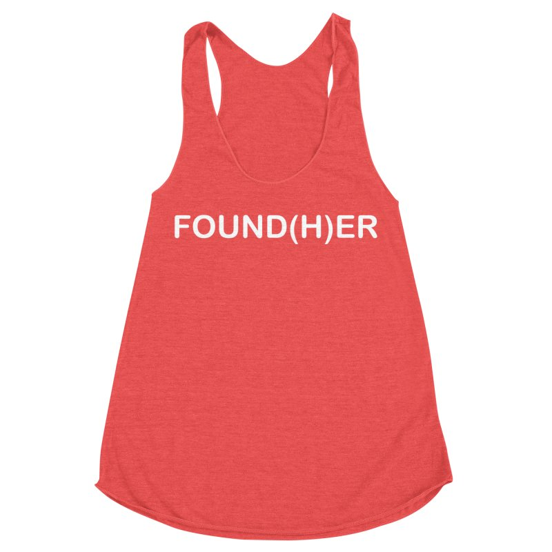 FOUND(H)ER - White Text Women's Racerback Triblend Tank by MyUmbrella Store