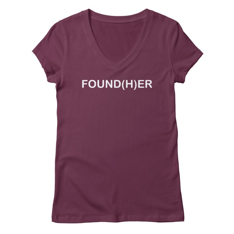 FOUND(H)ER - White Text Women's Regular V-Neck by MyUmbrella Store