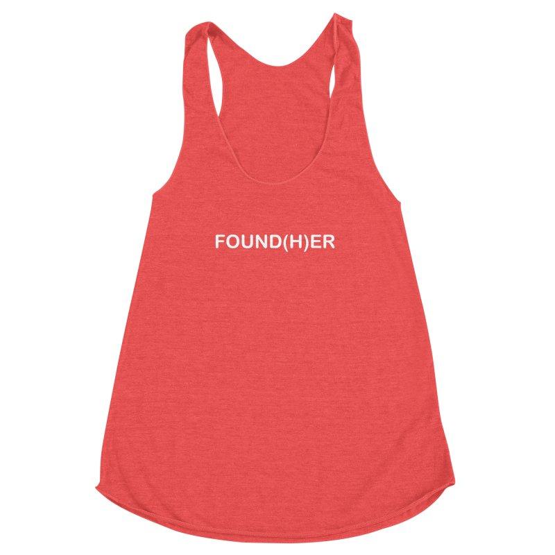 FOUND(H)ER - White Text Women's Racerback Triblend Tank by MyUmbrella Store