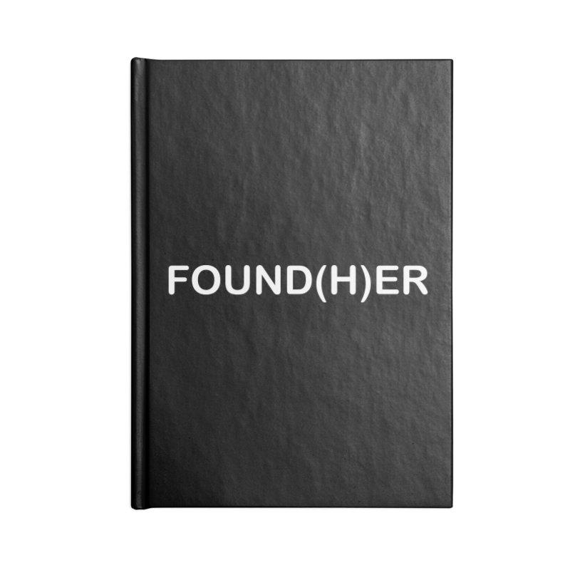 FOUND(H)ER - White Text Accessories Notebook by MyUmbrella Store