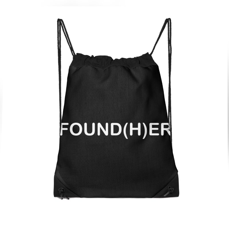 FOUND(H)ER - White Text Accessories Drawstring Bag Bag by MyUmbrella Store