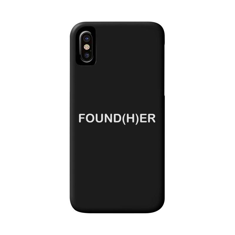FOUND(H)ER - White Text Accessories Phone Case by MyUmbrella Store