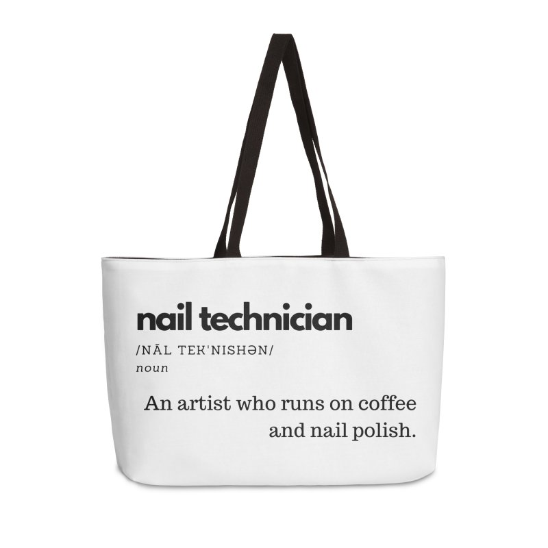 What's a Nail Tech? Accessories Weekender Bag Bag by Nails & Threads