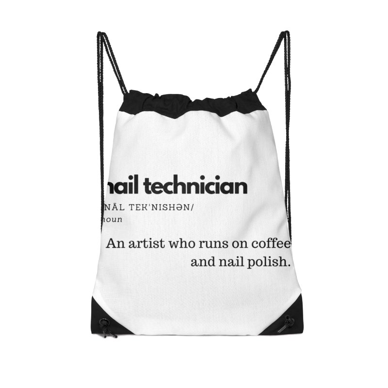 What's a Nail Tech? Accessories Drawstring Bag Bag by Nails & Threads