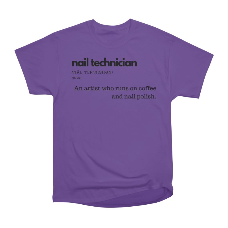 What's a Nail Tech? Women's Heavyweight Unisex T-Shirt by Nails & Threads