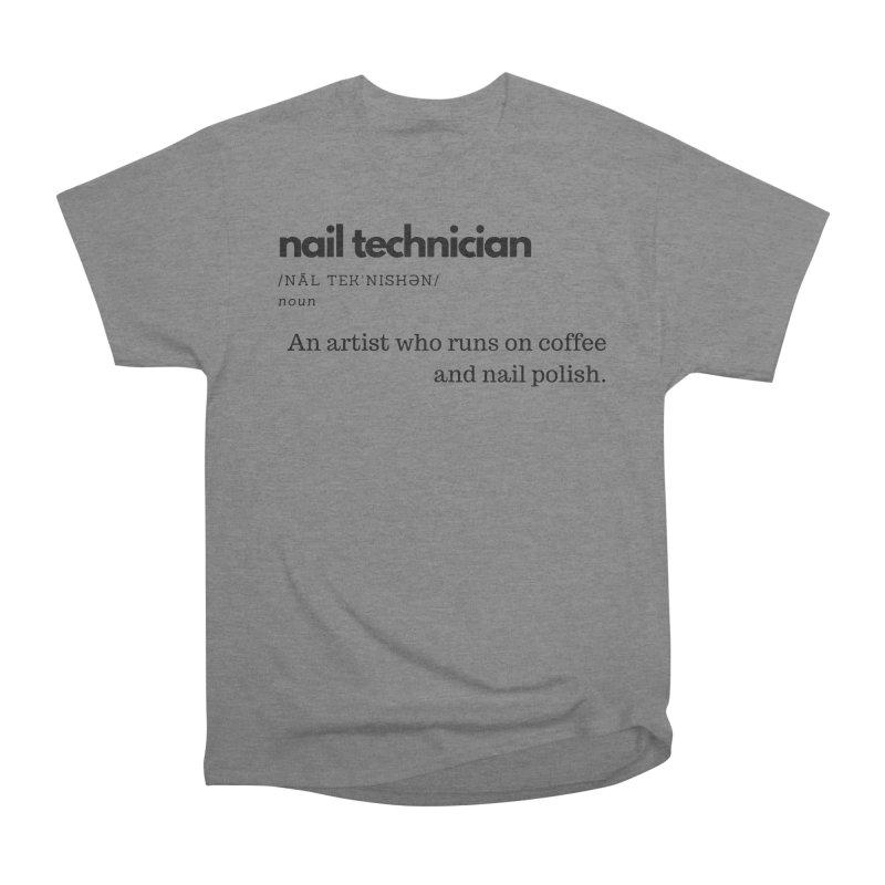 What's a Nail Tech? Women's Heavyweight Unisex T-Shirt by Nails & Threads