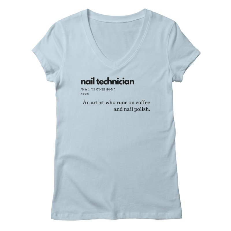 What's a Nail Tech? Women's V-Neck by Nails & Threads