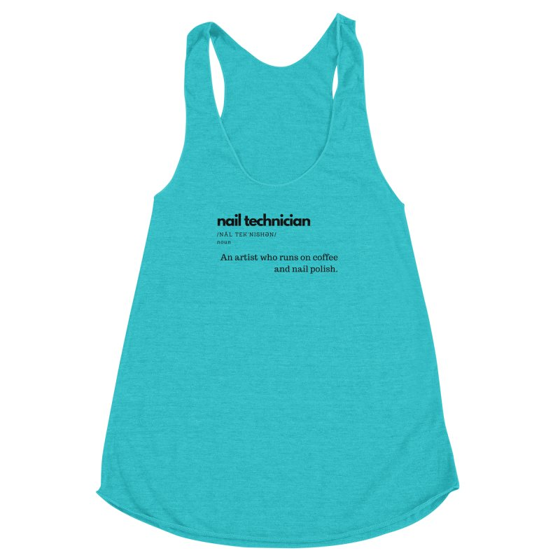 What's a Nail Tech? Women's Racerback Triblend Tank by Nails & Threads
