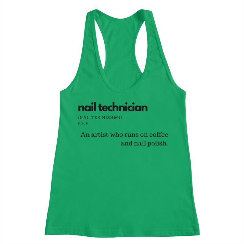 What's a Nail Tech? Women's Tank by Nails & Threads