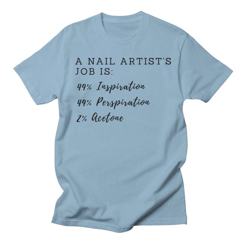 Nail Tech Composition Women's Regular Unisex T-Shirt by Nails & Threads