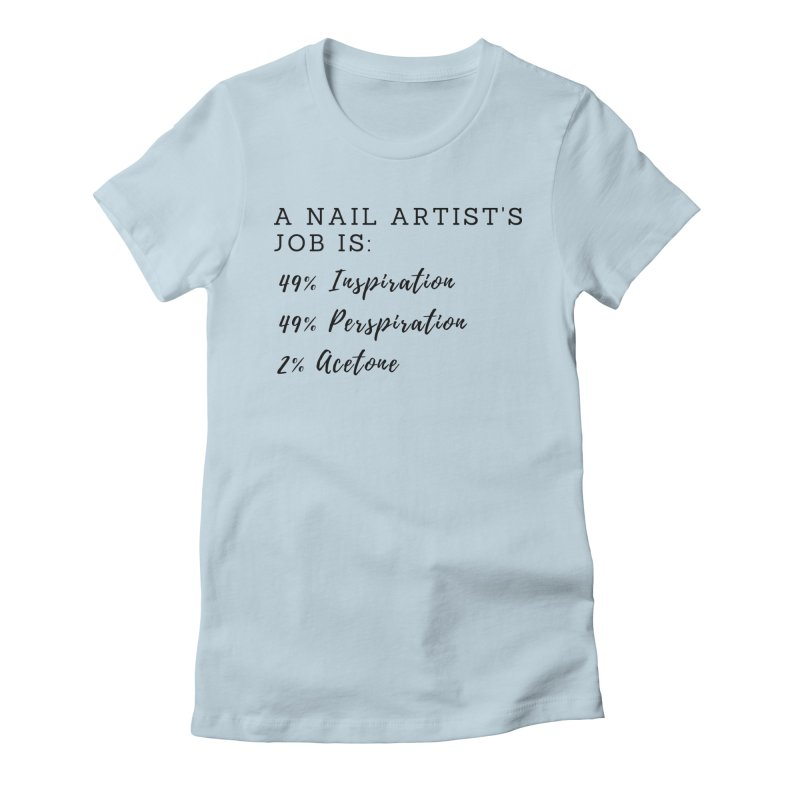 Nail Tech Composition Women's Fitted T-Shirt by Nails & Threads