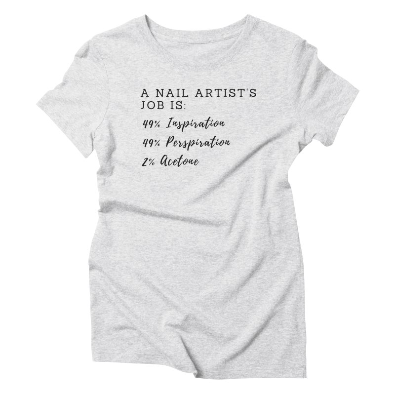 Nail Tech Composition Women's T-Shirt by Nails & Threads