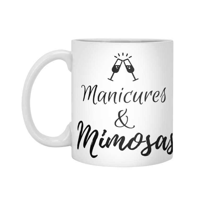 Manicures & Mimosas Accessories Standard Mug by Nails & Threads