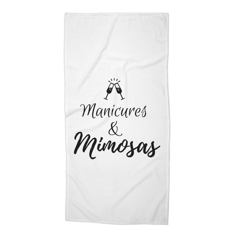 Manicures & Mimosas Accessories Beach Towel by Nails & Threads