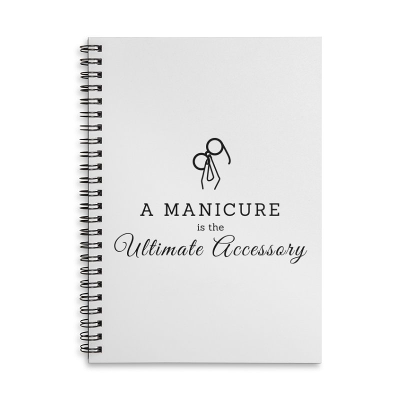 The Ultimate Accessory Accessories Lined Spiral Notebook by Nails & Threads