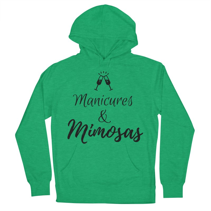 Manicures & Mimosas Women's French Terry Pullover Hoody by Nails & Threads