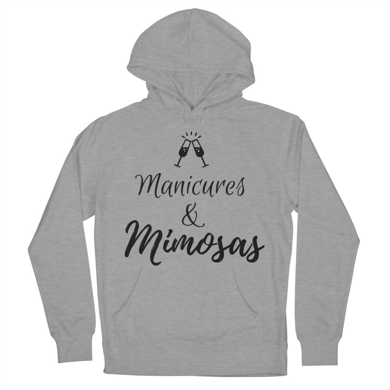 Manicures & Mimosas Women's Pullover Hoody by Nails & Threads
