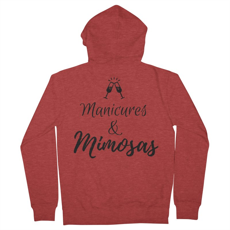 Manicures & Mimosas Women's French Terry Zip-Up Hoody by Nails & Threads