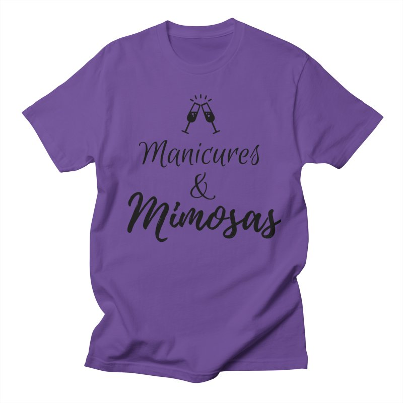 Manicures & Mimosas Women's Regular Unisex T-Shirt by Nails & Threads