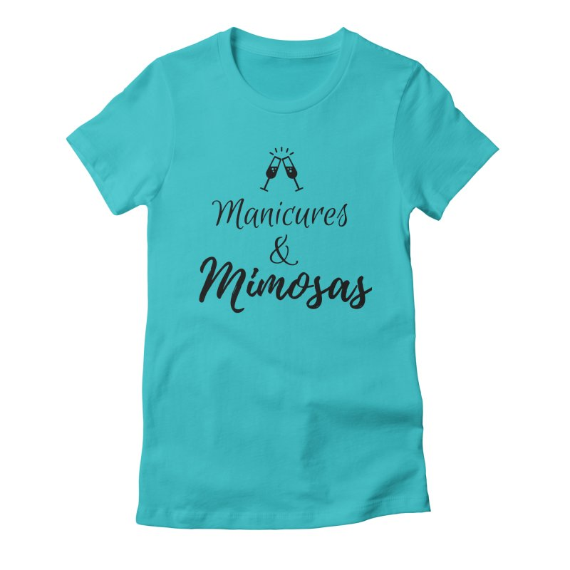 Manicures & Mimosas in Women's Fitted T-Shirt Pacific Blue by Nails & Threads