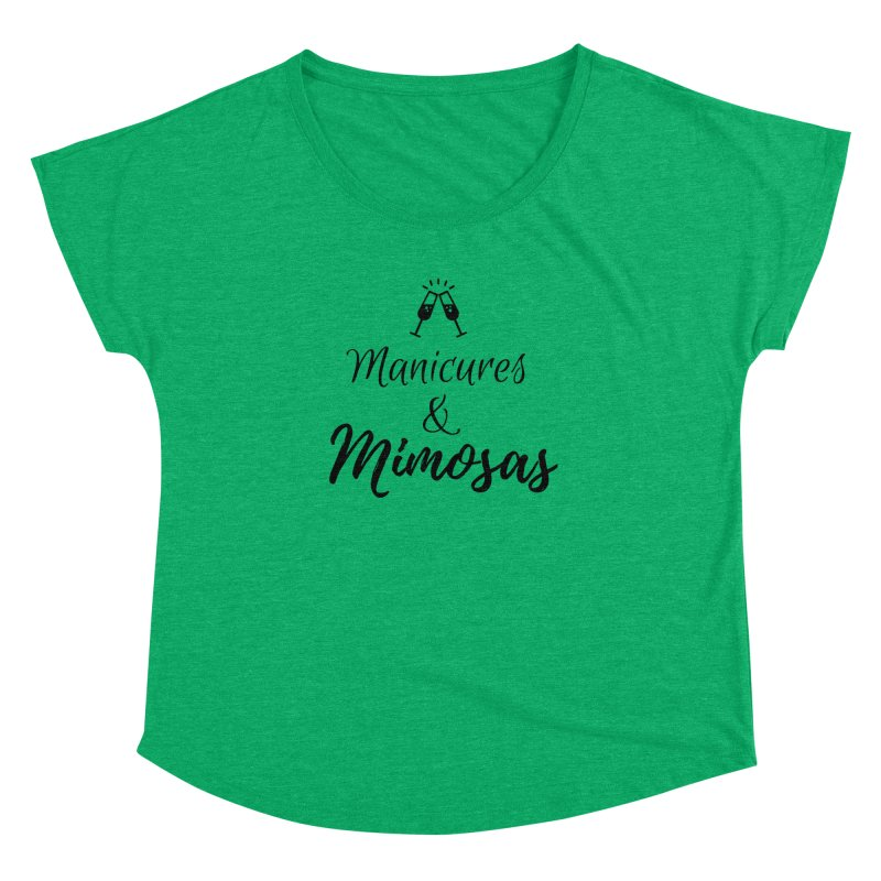Manicures & Mimosas Women's Dolman Scoop Neck by Nails & Threads