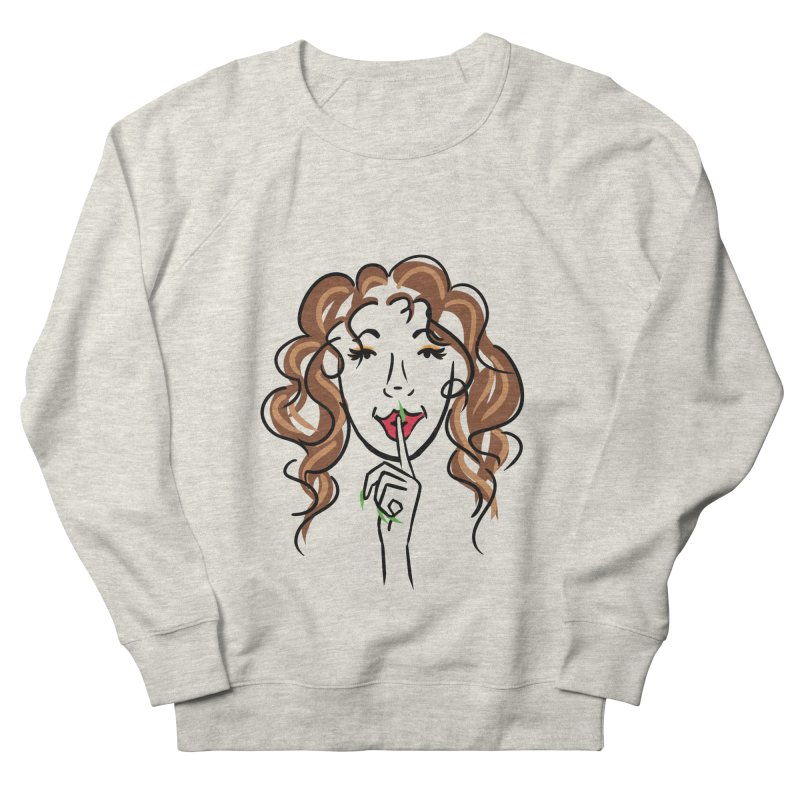 Shhhh! Women's French Terry Sweatshirt by Nails & Threads