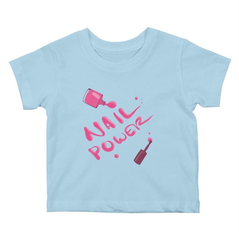 Nail Power Kids Baby T-Shirt by Nails & Threads
