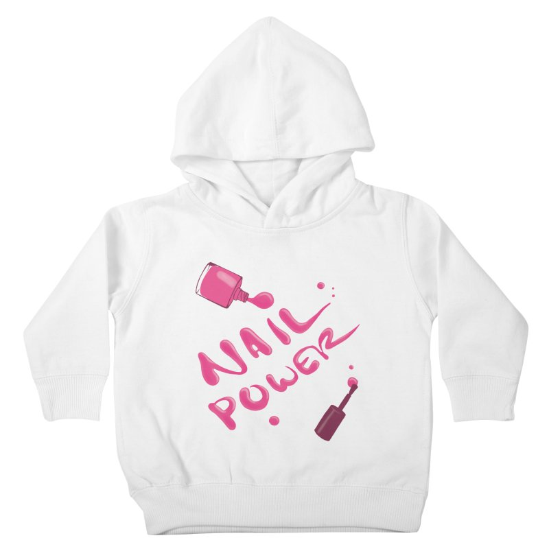 Nail Power Kids Toddler Pullover Hoody by Nails & Threads