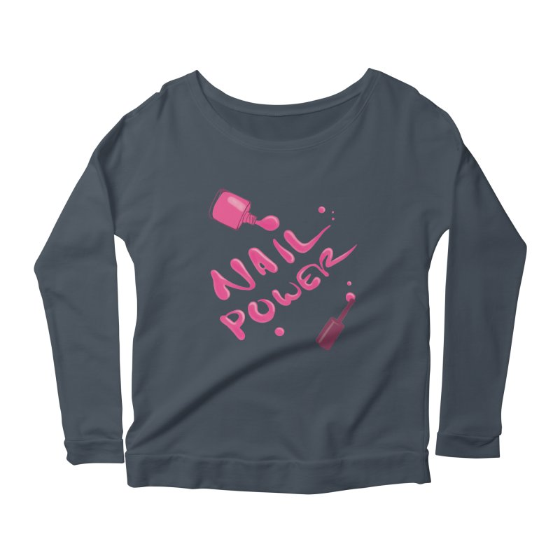 Nail Power Women's Scoop Neck Longsleeve T-Shirt by Nails & Threads