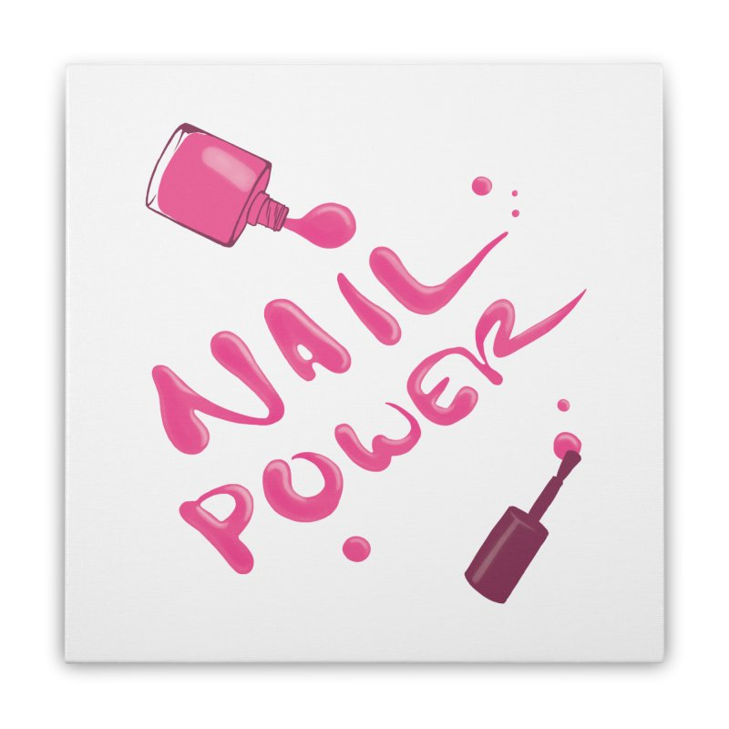 Nail Power Home Stretched Canvas by Nails & Threads