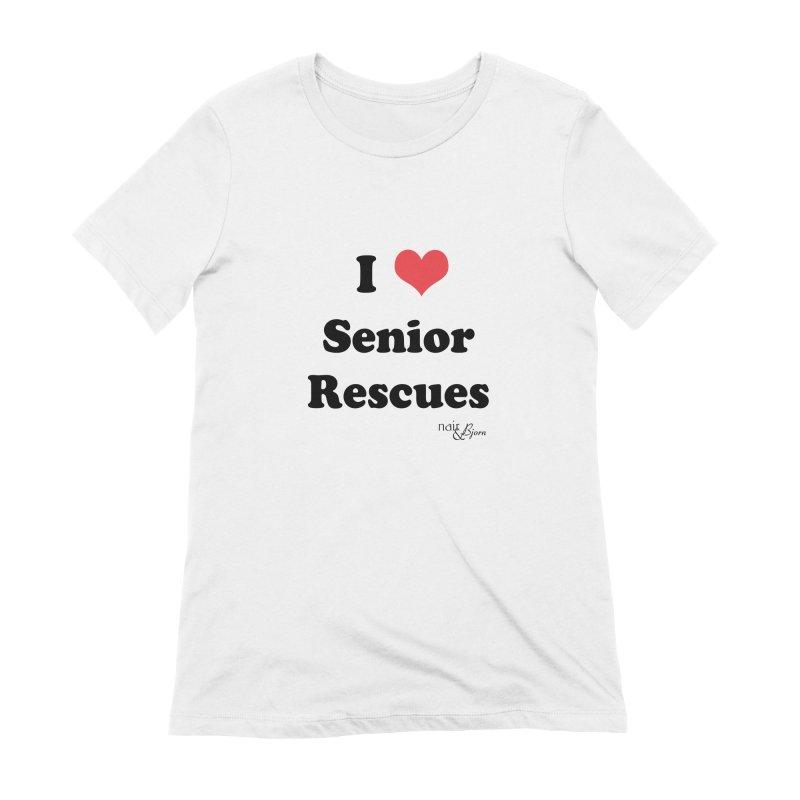 I ♥ Senior Rescues Women's Extra Soft T-Shirt by Nair & Bjorn Threadless Shop