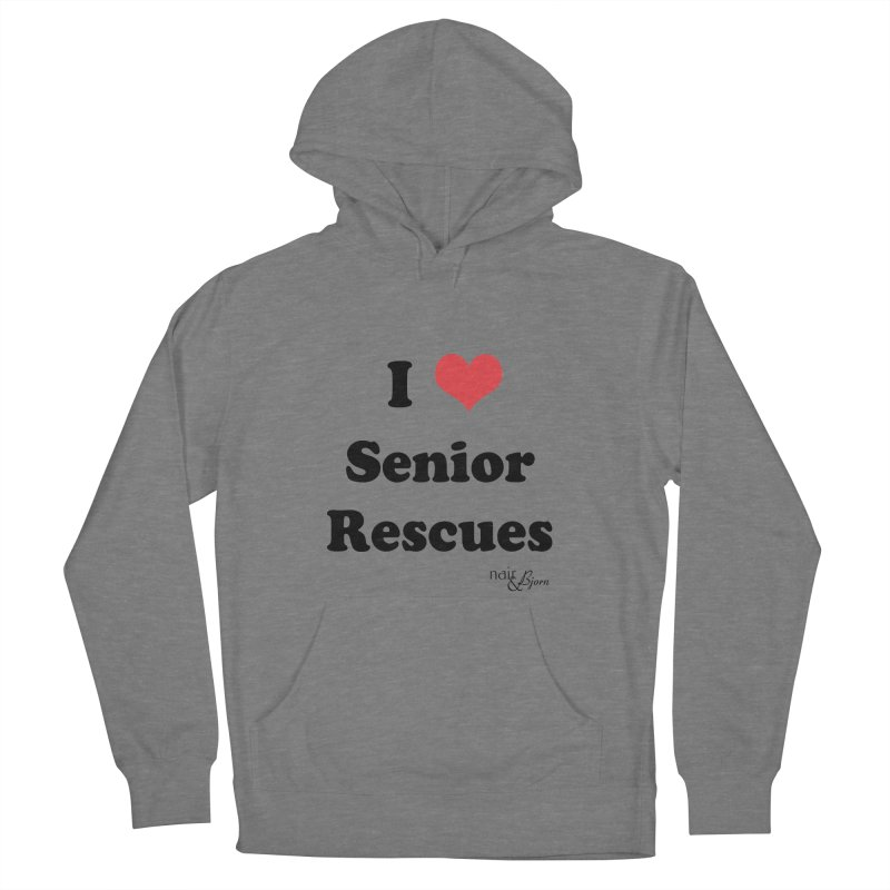 I ♥ Senior Rescues Women's French Terry Pullover Hoody by Nair & Bjorn Threadless Shop