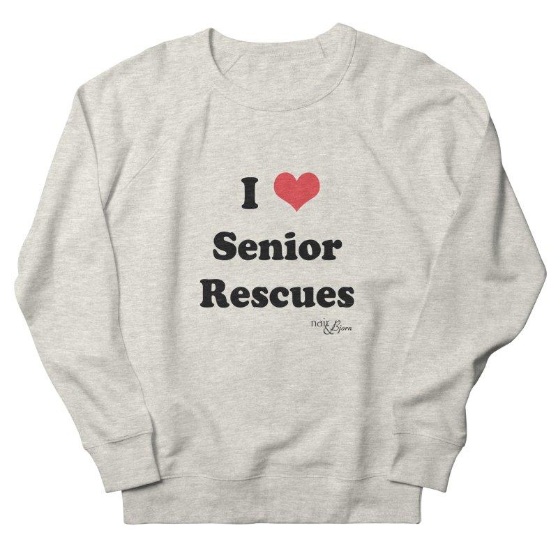 I ♥ Senior Rescues Men's French Terry Sweatshirt by Nair & Bjorn Threadless Shop