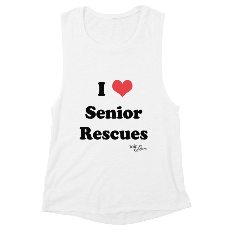 I ♥ Senior Rescues Women's Muscle Tank by Nair & Bjorn Threadless Shop