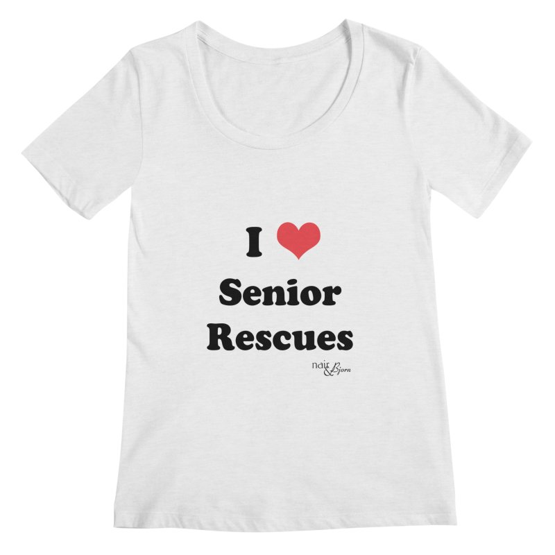 I ♥ Senior Rescues Women's Regular Scoop Neck by Nair & Bjorn Threadless Shop
