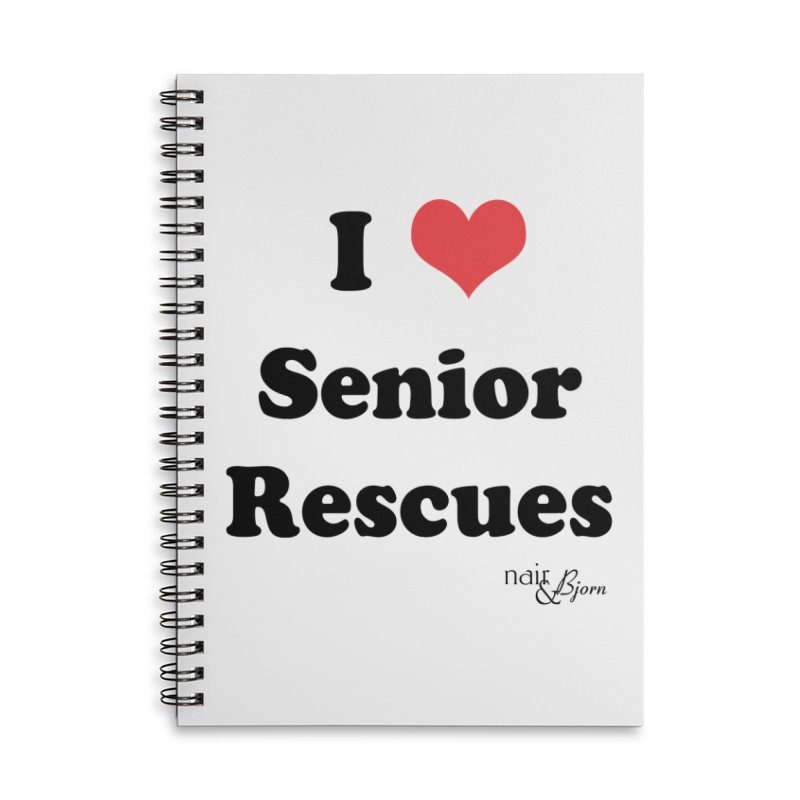 I ♥ Senior Rescues Accessories Lined Spiral Notebook by Nair & Bjorn Threadless Shop