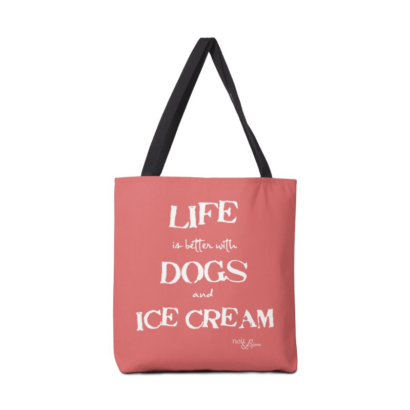 Life is Better with Dogs and Ice Cream Accessories Tote Bag Bag by Nair & Bjorn Threadless Shop