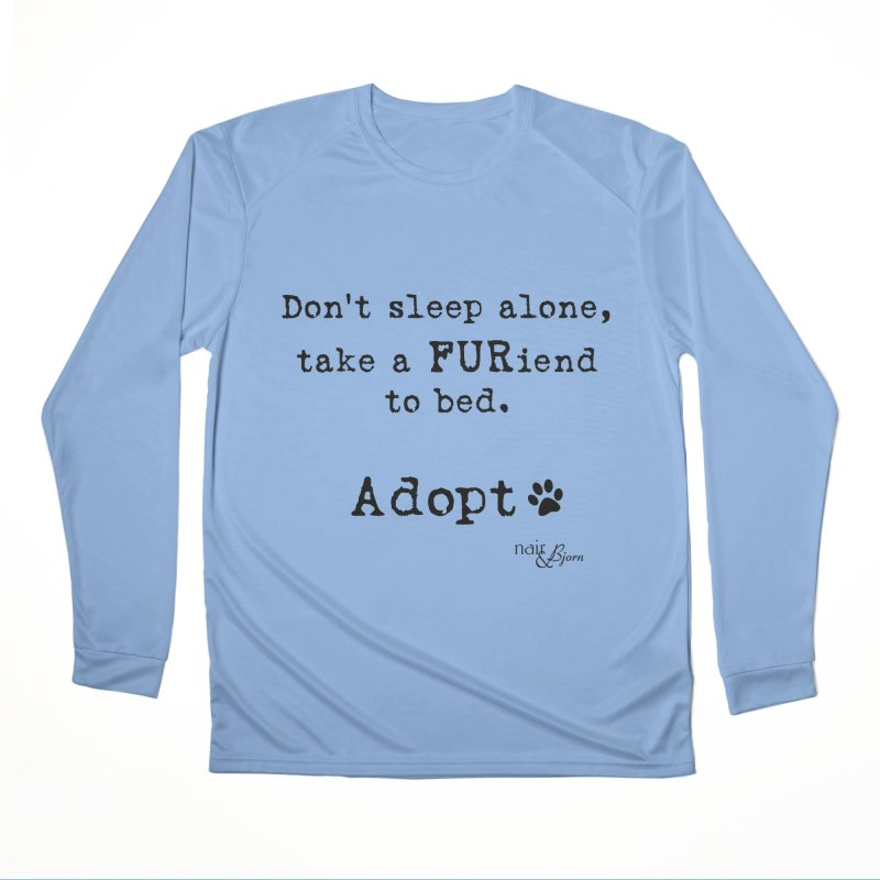 Take a FURiend To Bed Women's Performance Unisex Longsleeve T-Shirt by Nair & Bjorn Threadless Shop