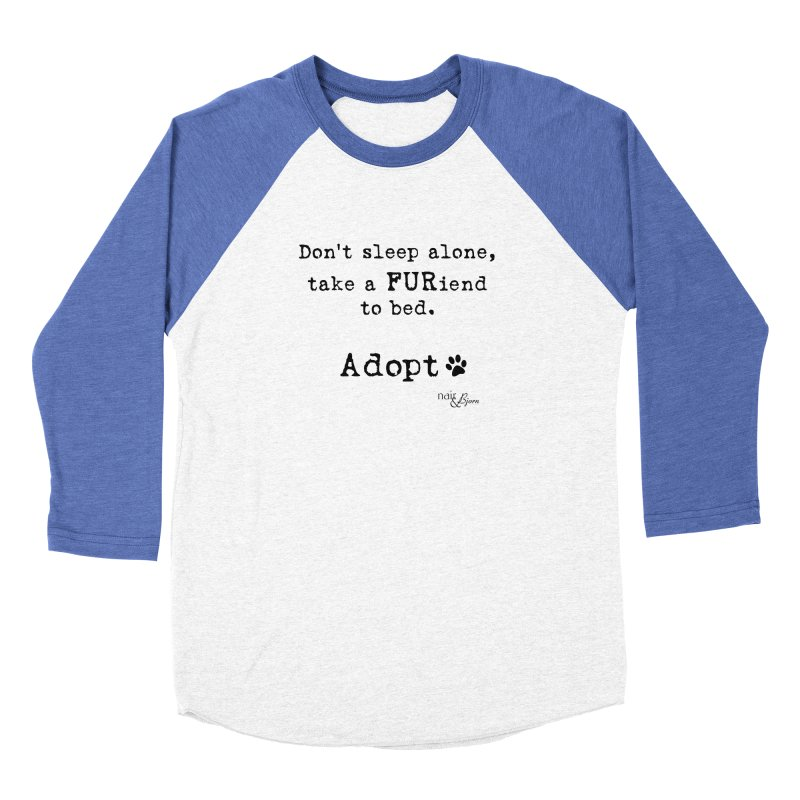 Take a FURiend To Bed in Men's Baseball Triblend Longsleeve T-Shirt Tri-Blue Sleeves by Nair & Bjorn Threadless Shop