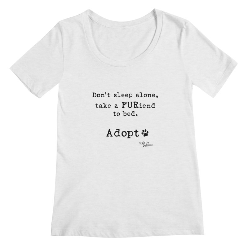 Take a FURiend To Bed Women's Regular Scoop Neck by Nair & Bjorn Threadless Shop