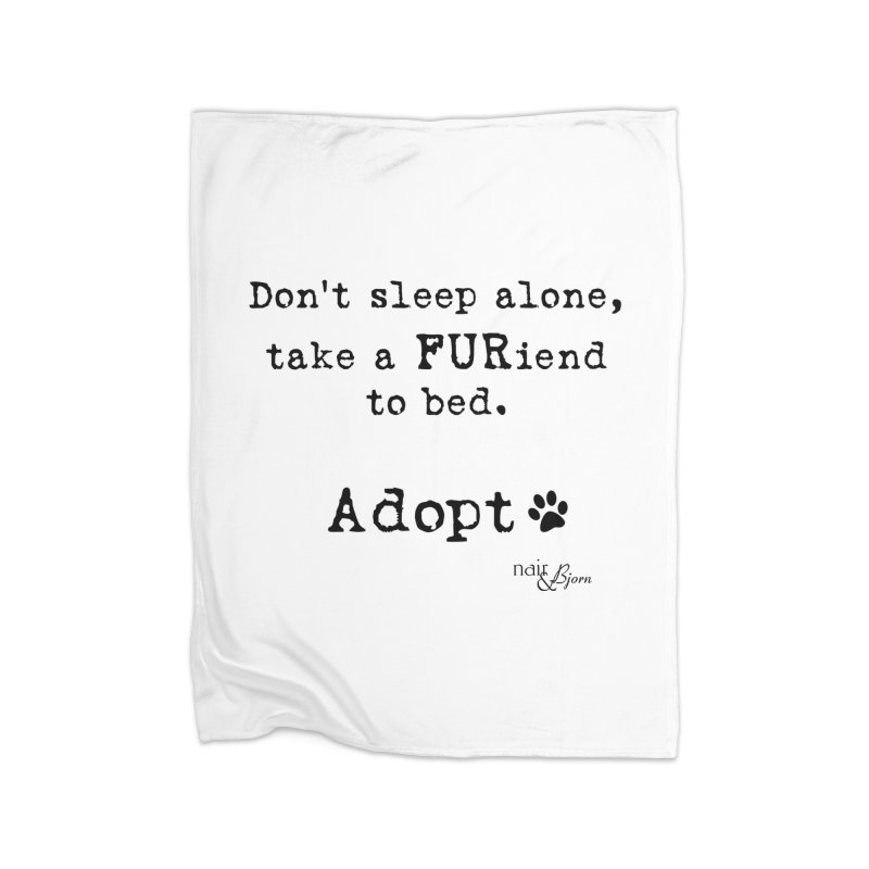 Take a FURiend To Bed Home Fleece Blanket Blanket by Nair & Bjorn Threadless Shop